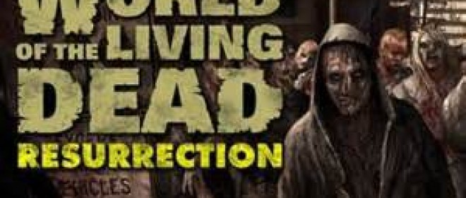 World of the Living Dead: Resurrection