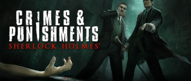 Sherlock Holmes Dishes out Crime and Punishment!